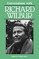 Conversations with Richard Wilbur (Literary Conversations) by Unknown(1990-03-01)