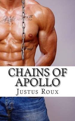 [(Chains of Apollo)] [By (author) Justus Roux] published on (September, 2014)