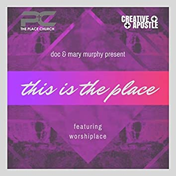 This Is the Place (feat. Worshiplace)