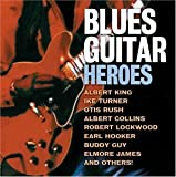 Blues Guitar Heroes [Import Allemand]