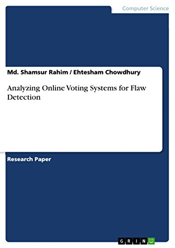 Analyzing Online Voting Systems for Flaw Detection (English Edition)
