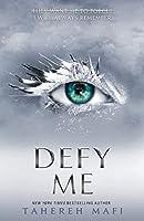 Defy Me (Shatter Me)