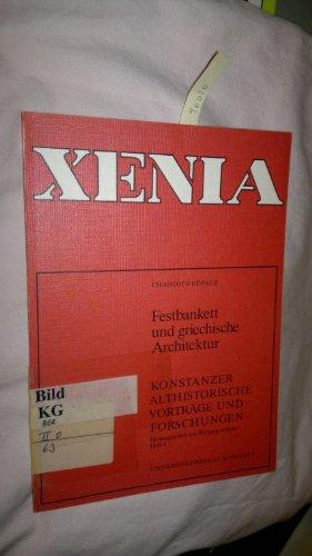 Festbankett und griechische Architektur (Xenia)