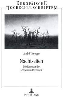 Nachtseiten: Die Literatur der Schwarzen Romantik (Europäische Hochschulschriften / European University Studies / Publications Universitaires Européennes) (German Edition)