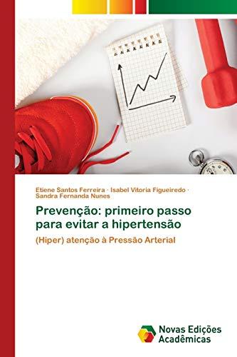 Prevenção: primeiro passo para evitar a hipertensão