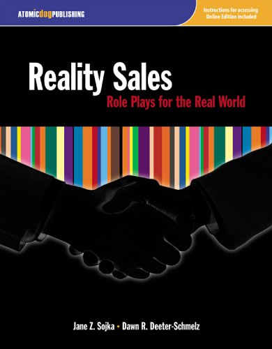 Reality Sales: Role Plays for the Real World