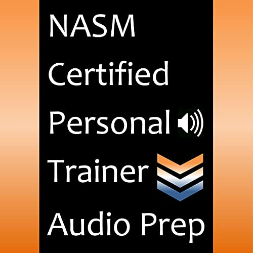 NASM Certified Personal Trainer Audio Prep Audiobook By CPT Exam Prep Team cover art