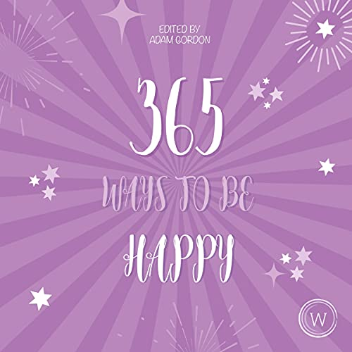 365 Ways to Be Happy cover art