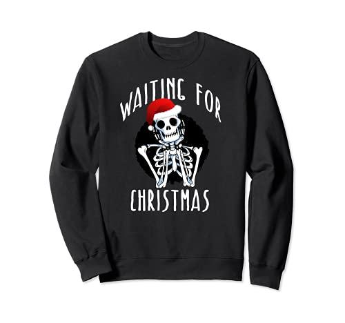 WAITING FOR CHRISTMAS Skeleton Funny Santa Hat Xmas Meme Sweatshirt