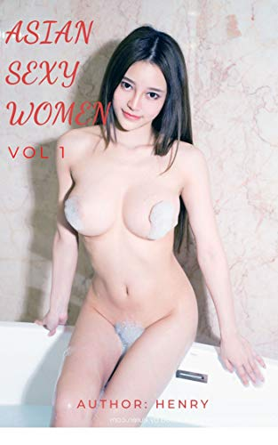 Asian Sexy Women: Chinese model (Vol 1)
