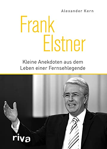 Frank Elstner: Kleine Anekdoten aus dem Leben einer Fernsehlegende