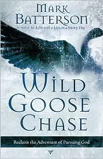 Wild Goose Chase Publisher: Multnomah Books