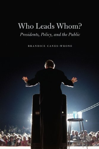 Who Leads Whom?: Presidents, Policy, and the Public (Studies in Communication, Media, and Public Opinion) (English Edition)