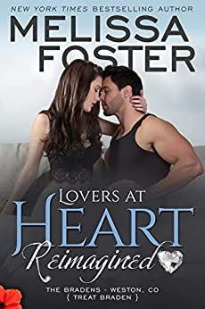 Lovers at Heart, Reimagined (Love in Bloom: The Bradens Book 1) by [Melissa Foster]