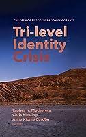Tri-level Identity Crisis