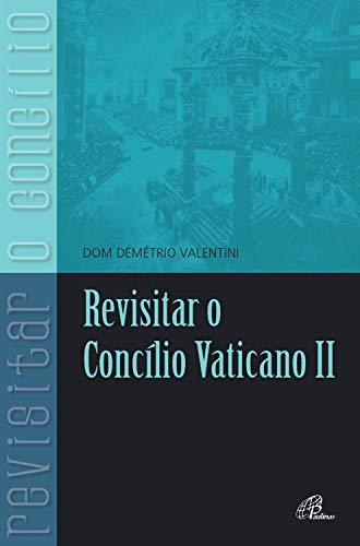Revisitar o concílio Vaticano II