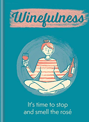 Winefulness: It's time to stop and smell the rosé