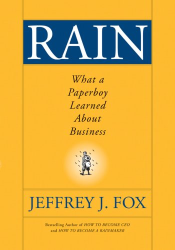 Rain: What a Paperboy Learned About Business