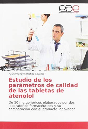 Estudio de los parámetros de calidad de las tabletas de ate