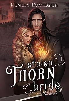 Stolen Thorn Bride (Stolen Brides of the Fae Book 7) by [Kenley Davidson]