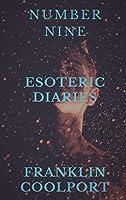 NUMBER NINE Esoteric Diaries