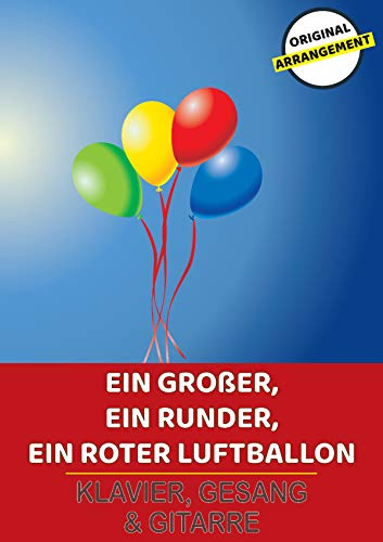 Ein großer, ein runder, ein roter Luftballon