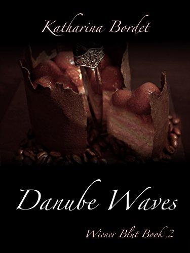 Danube Waves (Wiener Blut Book 2) (English Edition)