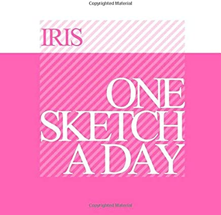 Iris: Personalized pink sketchbook with name: One sketch a day for 120 days challenge