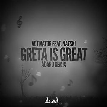 Greta Is Great (Adaro Remix)