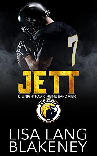 JETT: DIE NIGHTHAWK REIHE BAND VIER (The Nighthawk Series (German Edition) 4)