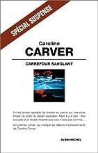 Carrefour Sanglant