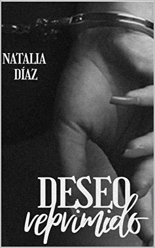 Deseo reprimido de Natalia Diaz