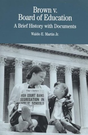 Brown v. Board of Education: A Brief History with...