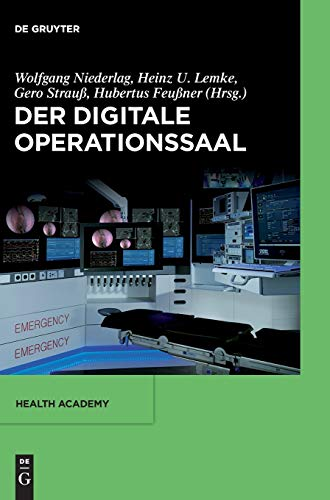 Der digitale Operationssaal (Health Academy, 2, Band 2)