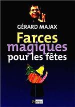 Farces magiques pour les fêtes de Gérard Majax