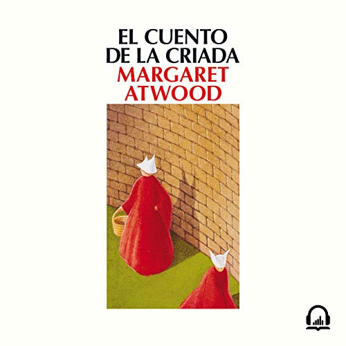 El cuento de la criada [The Handmaid's Tale] audiobook cover art