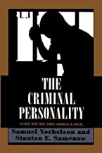By Samuel Yochelson The Criminal Personality: The Drug User [Paperback]