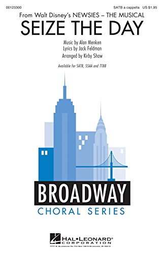 Price comparison product image Hal Leonard Seize the Day (from Newsies) SATB a cappella arranged by Kirby Shaw