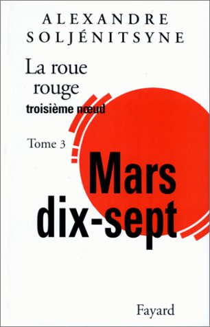 La Roue Rouge, tome 3