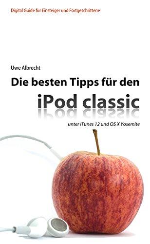Die besten Tipps für den iPod classic: unter iTunes 12 und OS X Yosemite