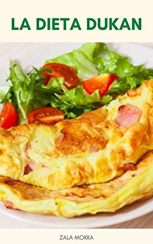 La Dieta Dukan : L'ingrediente Segreto Dieta Dukan - Consigli Di Dieta Dukan - Dieta Dukan In Vacanza - Dukan Dieta Suggerimenti Snack (Italian Edition)