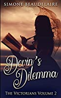 Devin's Dilemma (The Victorians Book 2)