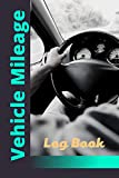 Vehicle Mileage Log Book: daily log books , distinct design ,105 page ,6x9 in