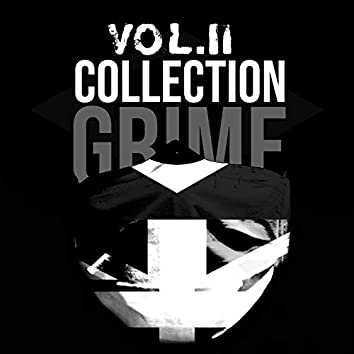 Grime Collection, Vol. II