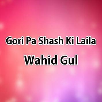 Gori Pa Shash Ki Laila