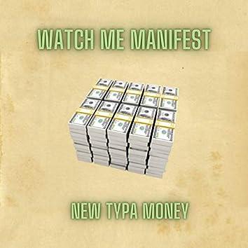 Watch Me Manifest