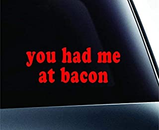You Had Me at Bacon Text Symbol Decal Funny Car Truck Sticker Window (Red), Decal Sticker Vinyl Car Home Truck Window Laptop
