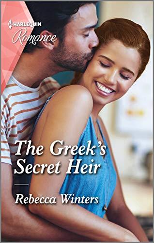 The Greek's Secret Heir (Secrets of a Billionaire Book 1) by [Rebecca Winters]