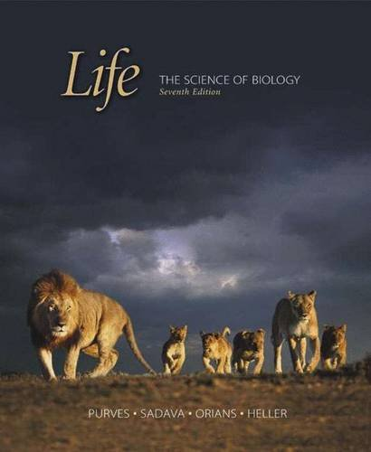 Life The Science of Biology, 7th Edition