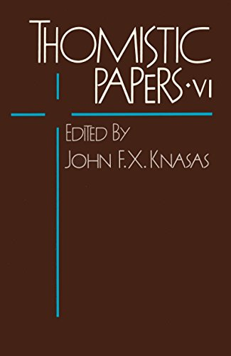 Thomistic Papers VI
